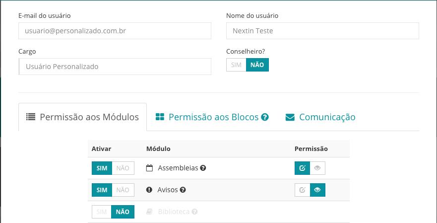Nesse caso, significa que o usuário poderá visualizar o módulo Assembleia, editar o módulo Avisos mas não terá acesso ao Biblioteca.