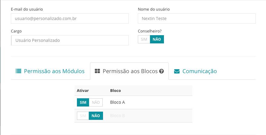 Assim, significa que o usuário poderá acessar as unidades do bloco A, mas não do bloco B, por exemplo.